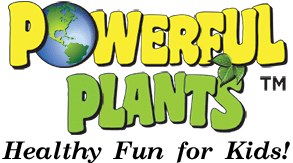 Powerful Plants - Healthy Fun for Kids!